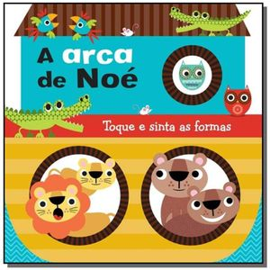 A Arca De Noé Toque E Sinta As Formas